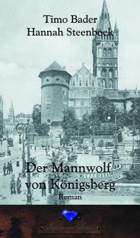 New novel: Der Mannwolf von Königsberg