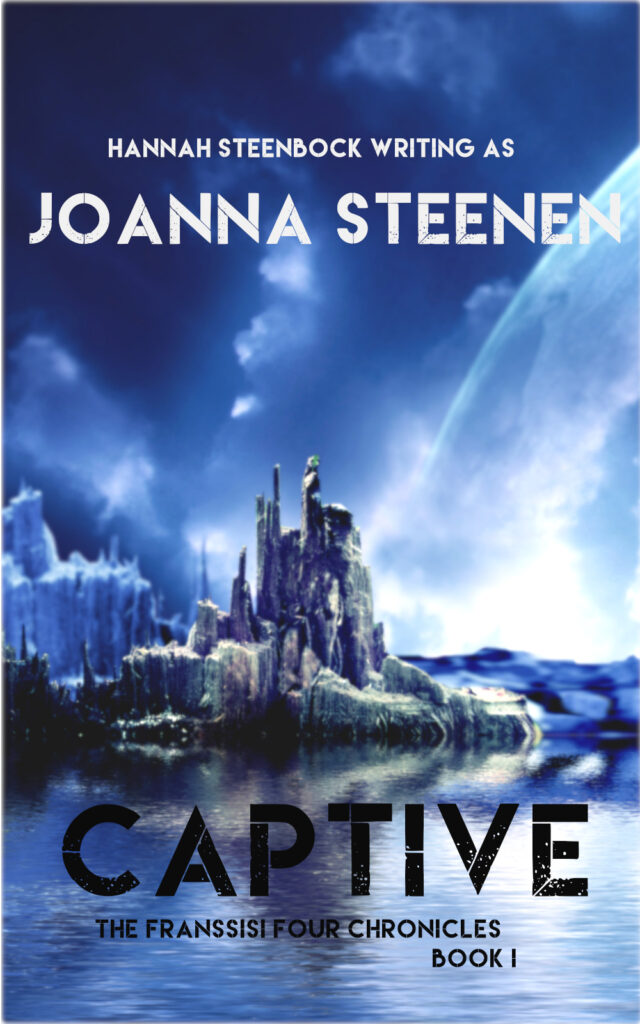 Captive - Book 1 of The Franssisi Four Chronicles