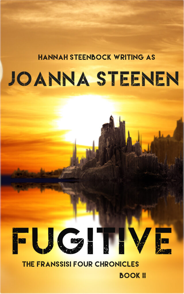 Fugitive - Book II of the Franssisi  Four Chronicles