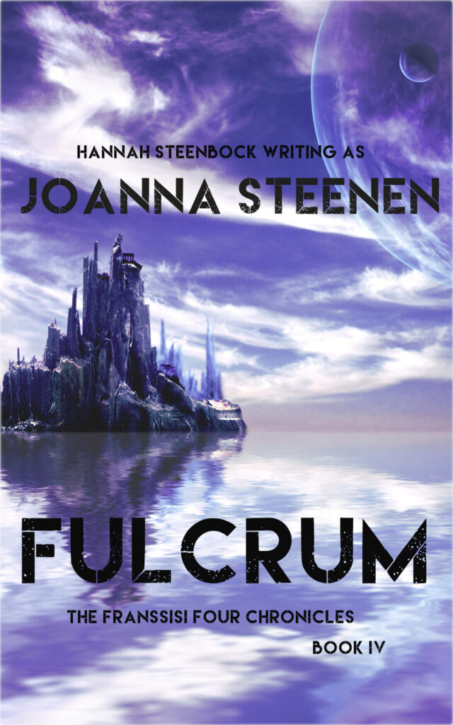 Fulcrum -  Book IV of the Franssisi Four Chronicles