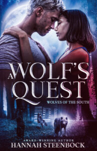 """""""A Wolf's Quest"""" the first book in my werewolf fantasy series Wolves of the South"""