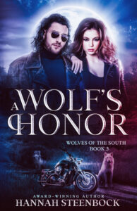 """""""A Wolf's Honor"""", Book 3 of the Wolves of the South"""